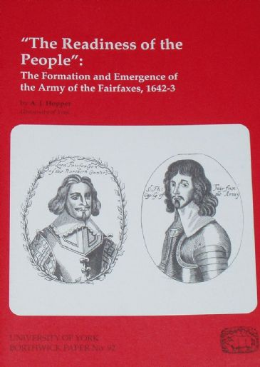 The Readiness of the People - The Formation & Emergence of the Army of the Fairfaxes, 1642-1643